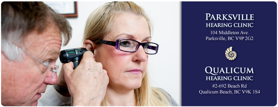 Otoscopic Ear Examination | Parksville Hearing Clinic, Qualicum Hearing Clinic